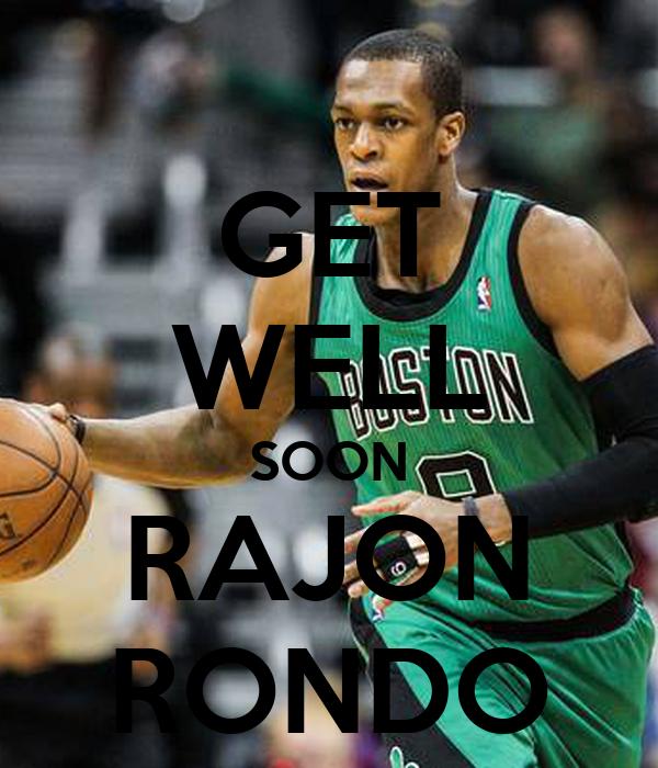 GET WELL SOON RAJON RONDO