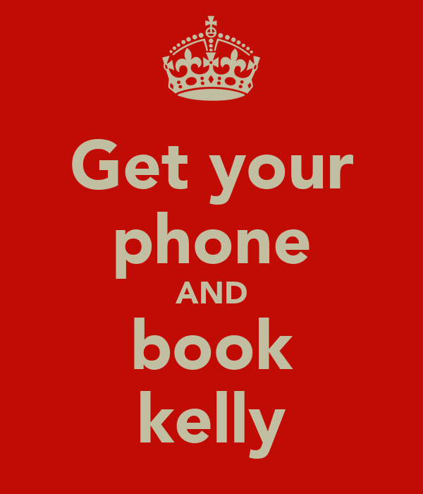 Get your phone AND book kelly