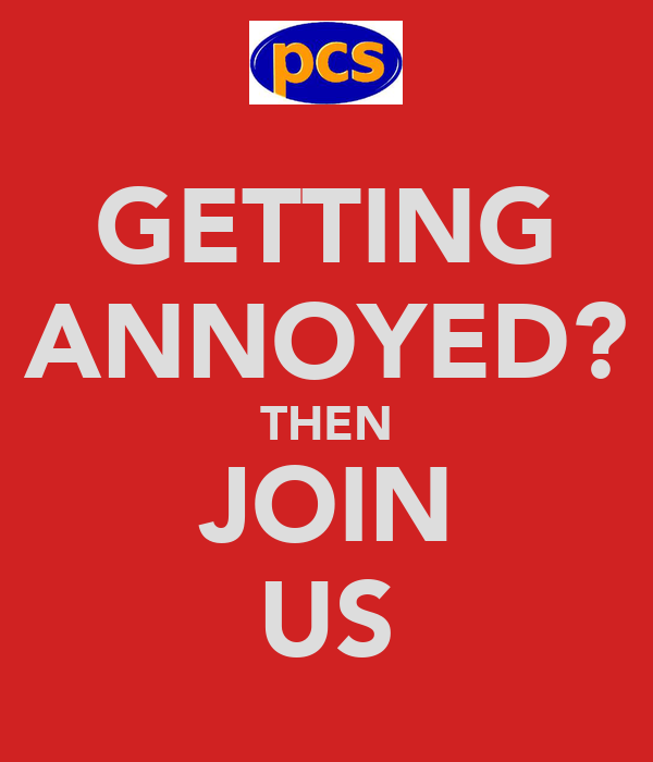 GETTING ANNOYED? THEN JOIN US