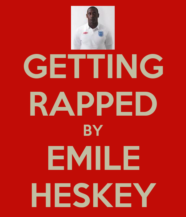 GETTING RAPPED BY EMILE HESKEY