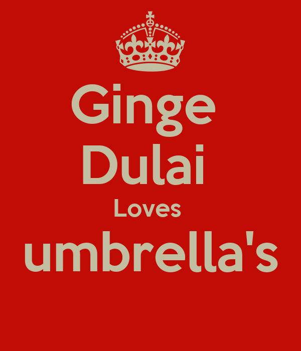 Ginge  Dulai  Loves  umbrella's