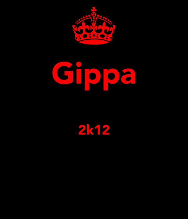 Gippa  2k12