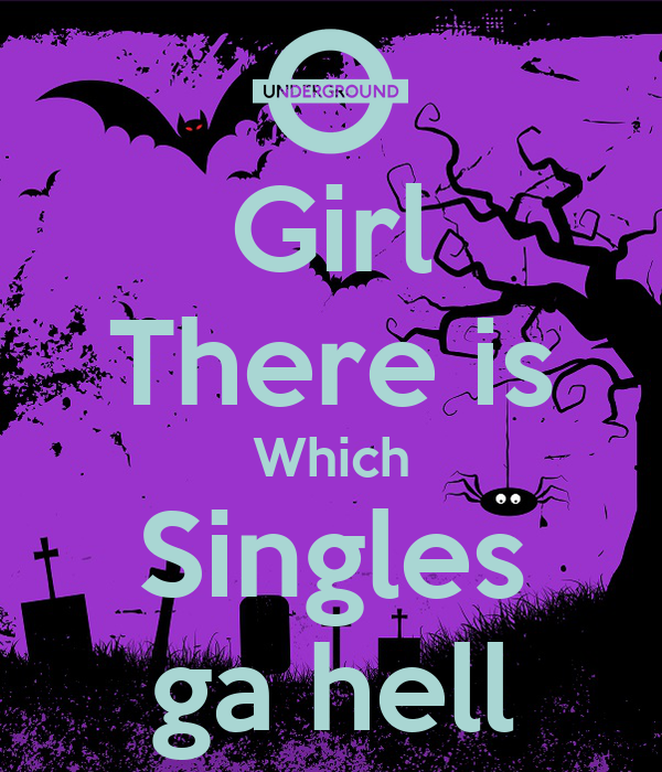 Girl There is Which Singles ga hell