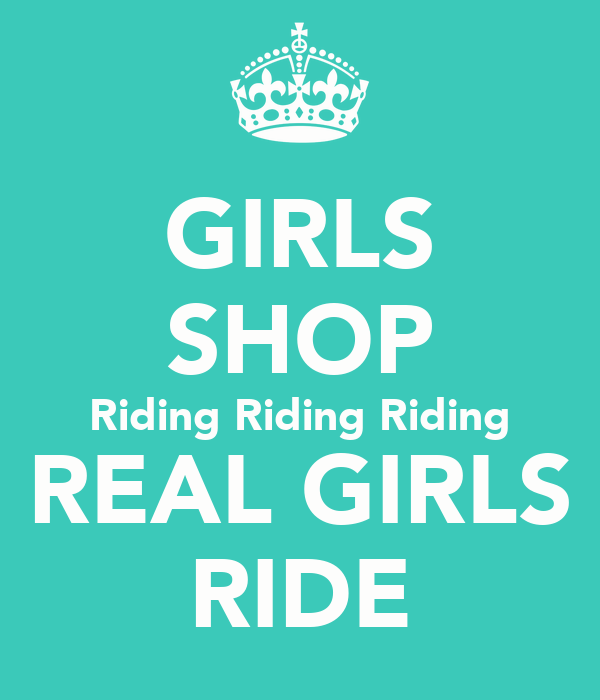 GIRLS SHOP Riding Riding Riding REAL GIRLS RIDE
