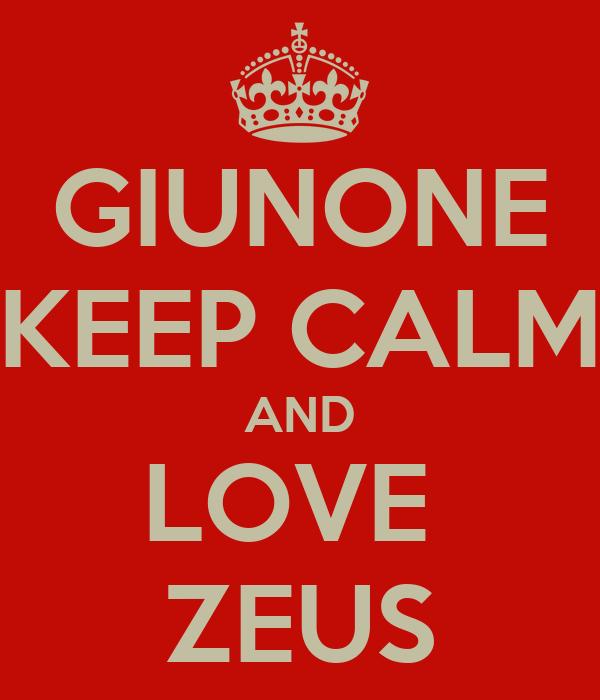 GIUNONE KEEP CALM AND LOVE  ZEUS