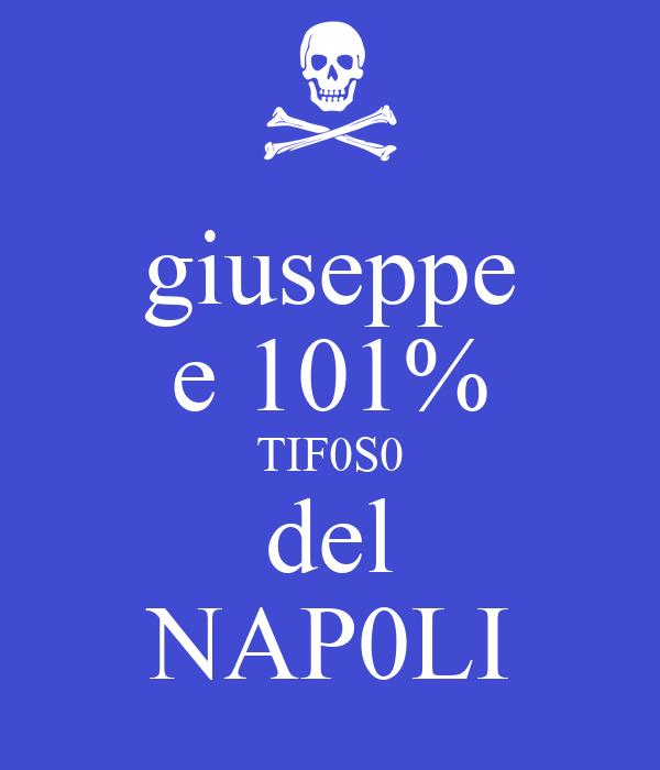 giuseppe e 101% TIF0S0 del NAP0LI