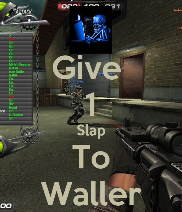 Give  1 Slap To Waller