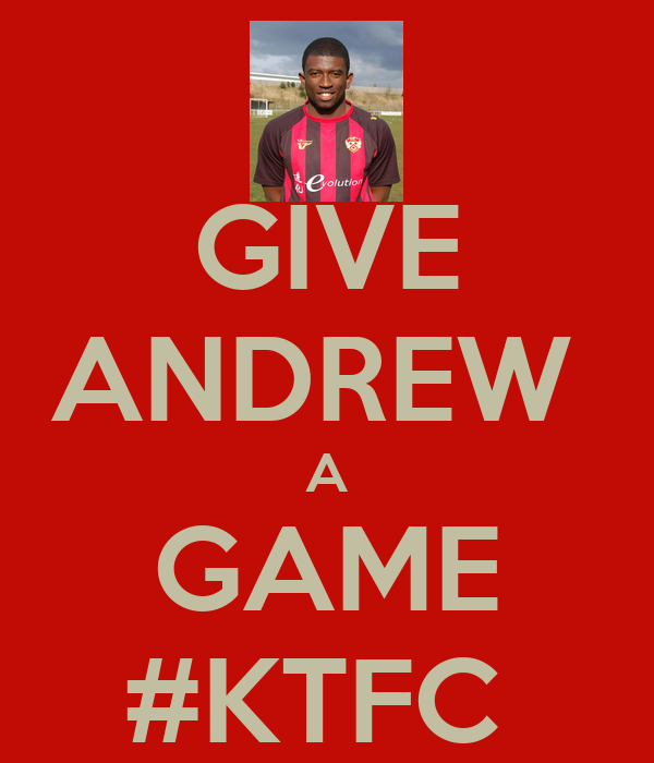 GIVE ANDREW  A GAME #KTFC