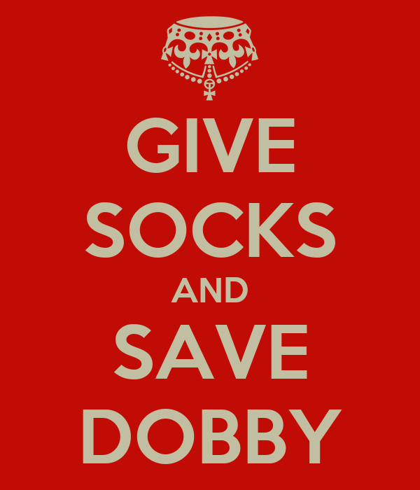 GIVE SOCKS AND SAVE DOBBY