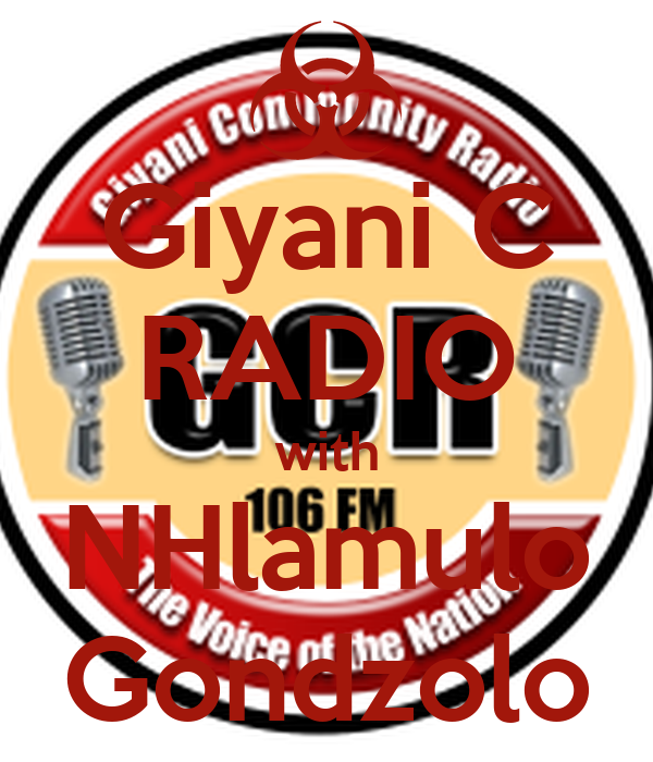 Giyani C RADIO with NHlamulo Gondzolo
