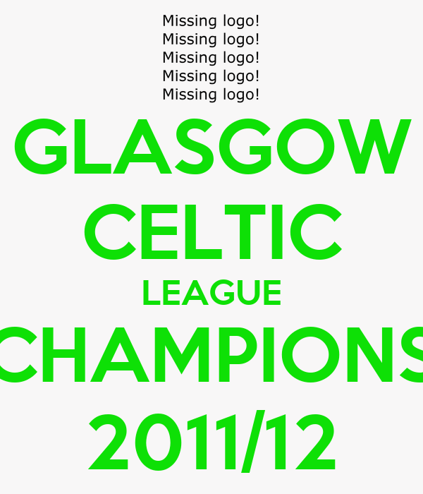 GLASGOW CELTIC LEAGUE CHAMPIONS 2011/12