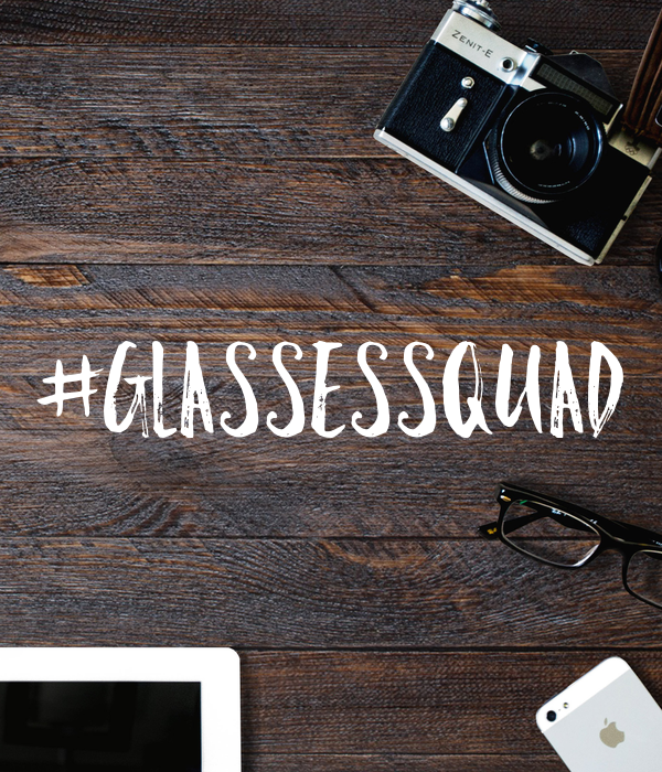 #glassessquad