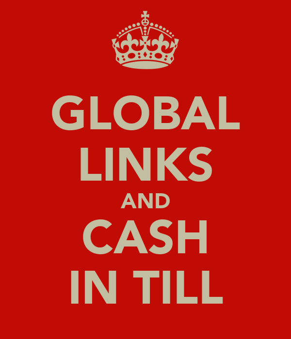 GLOBAL LINKS AND CASH IN TILL