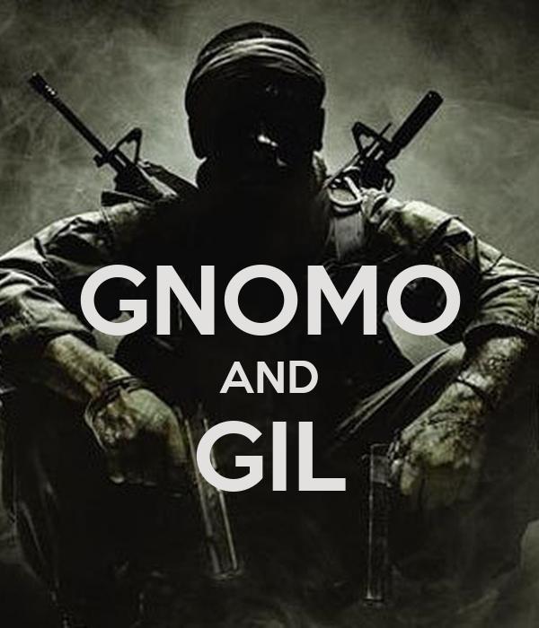 GNOMO AND GIL