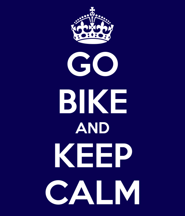 GO BIKE AND KEEP CALM