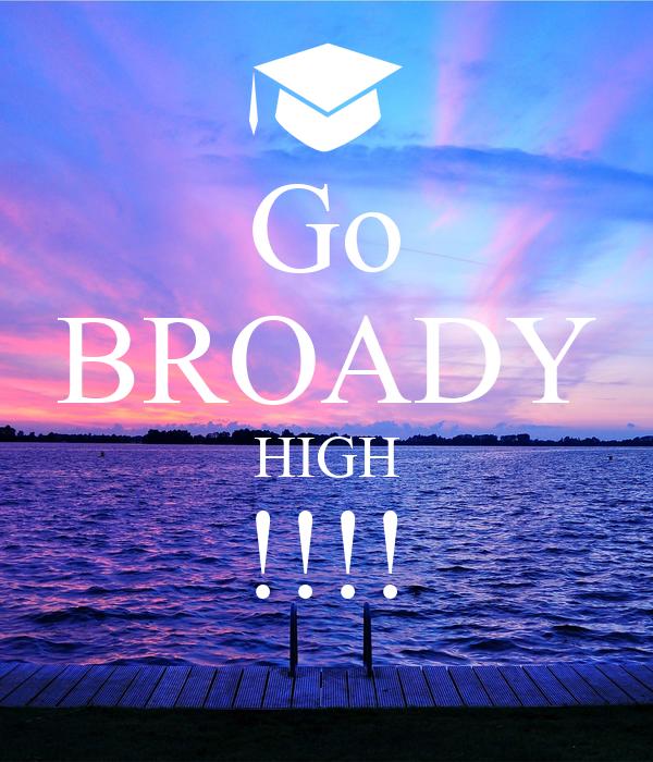 Go BROADY HIGH !!!!
