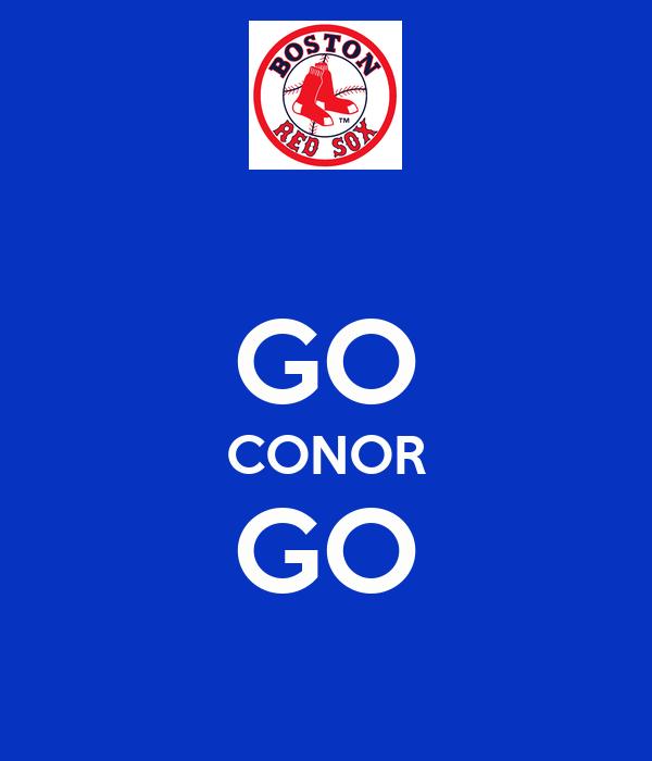 GO CONOR GO