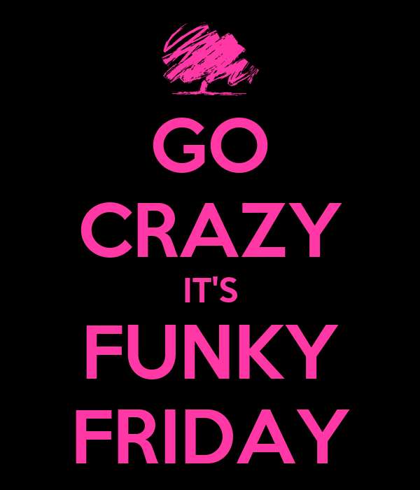 Image result for funky friday