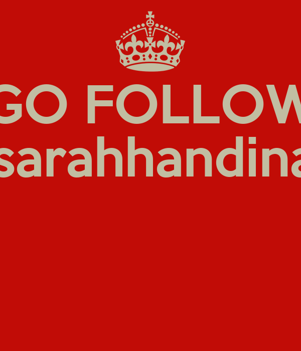 GO FOLLOW @sarahhandinata