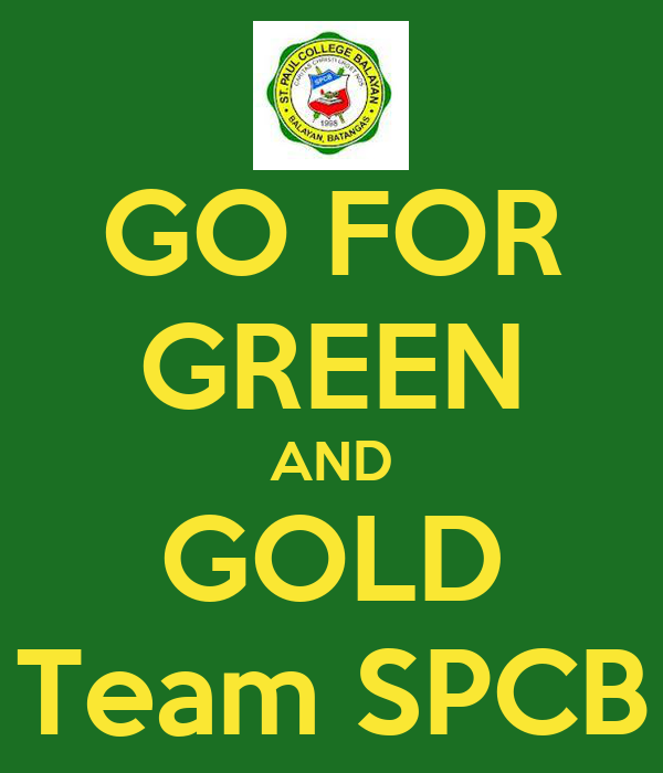 GO FOR GREEN AND GOLD Team SPCB