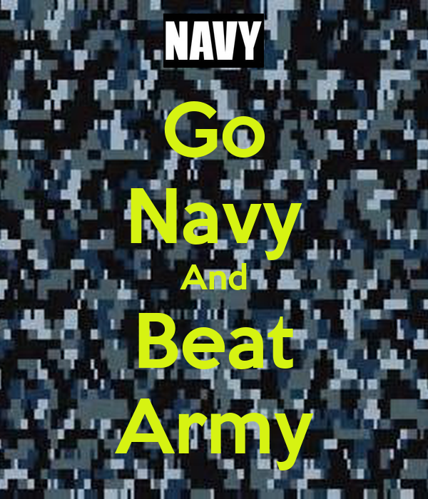 Go Navy And Beat Army