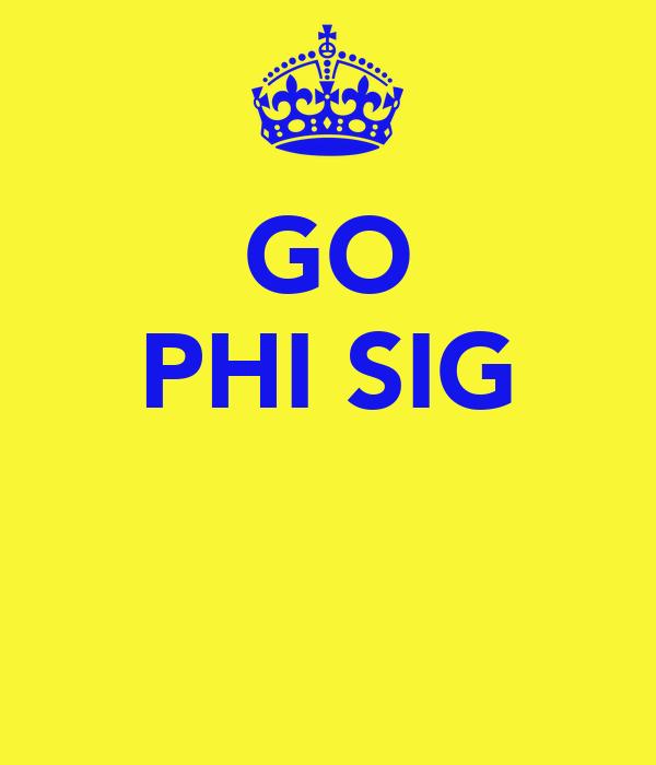 GO PHI SIG