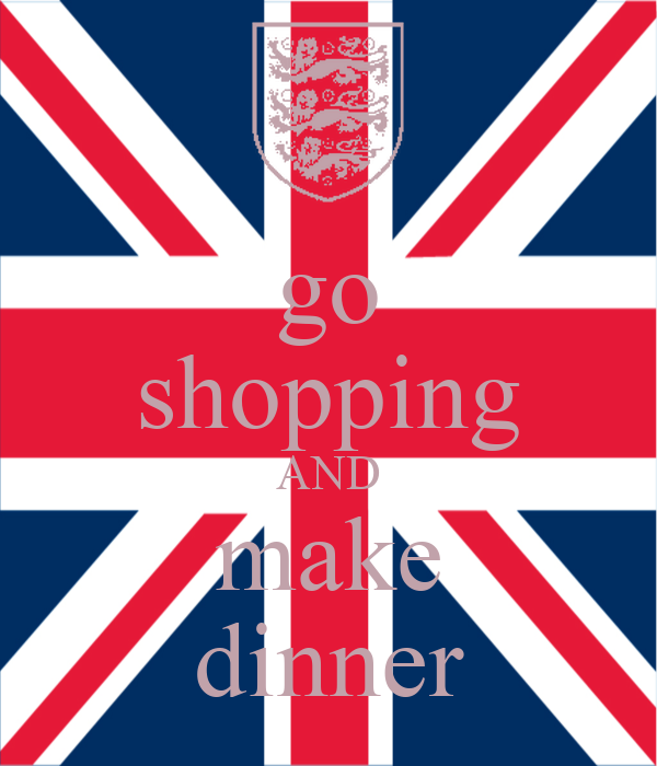 go shopping AND make dinner