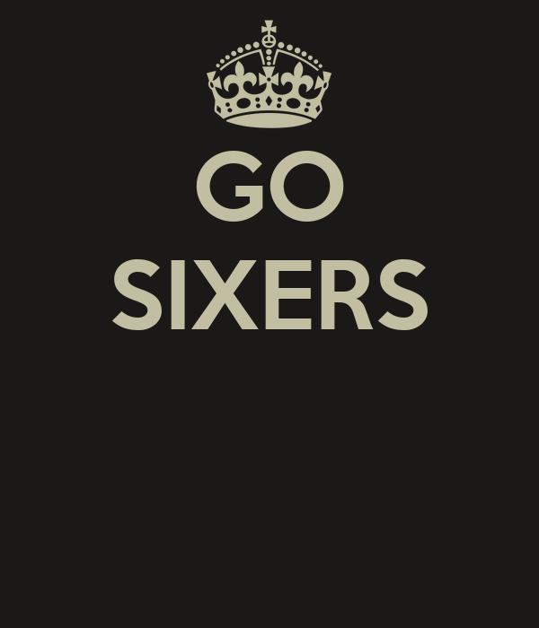 GO SIXERS