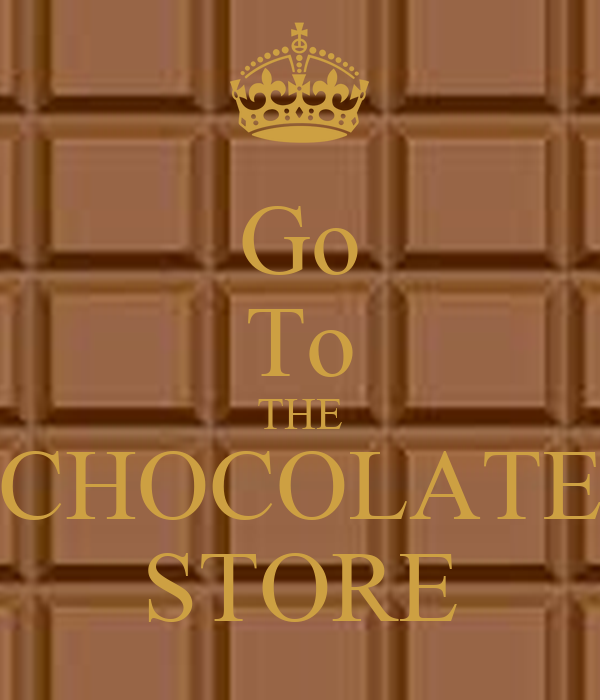 Go To THE CHOCOLATE STORE