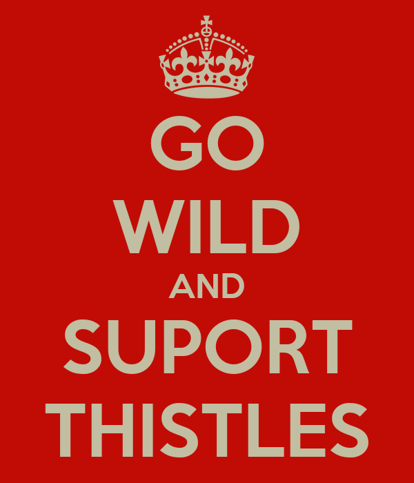 GO WILD AND SUPORT THISTLES