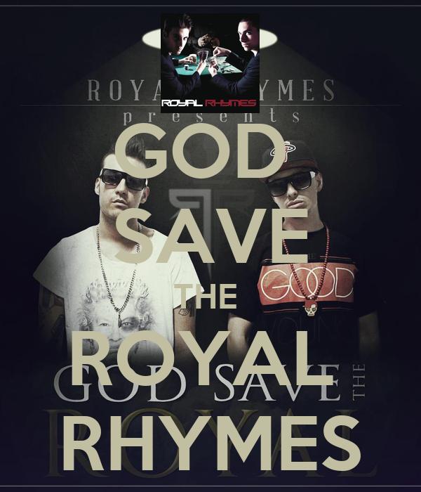 GOD  SAVE THE  ROYAL  RHYMES
