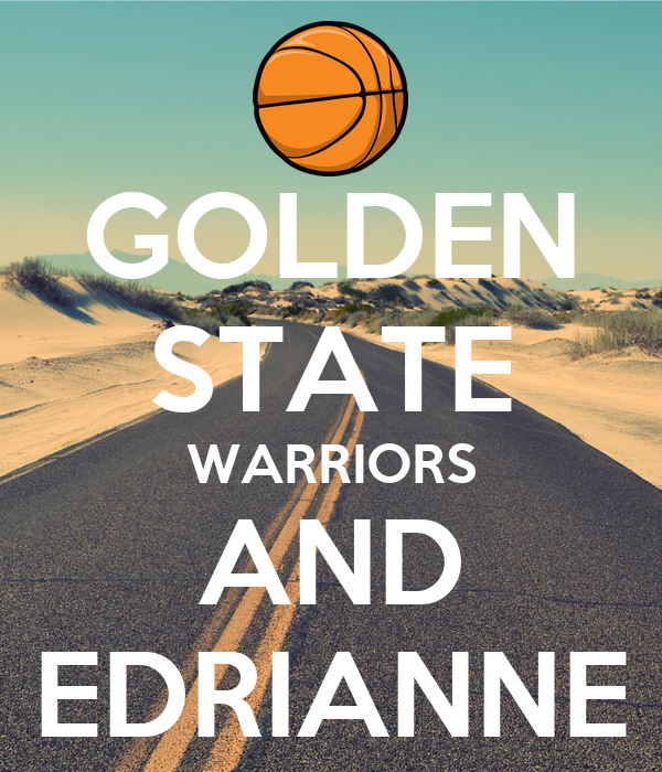 GOLDEN STATE WARRIORS AND EDRIANNE
