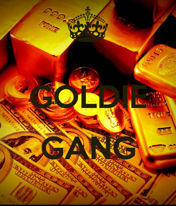GOLDIE  GANG