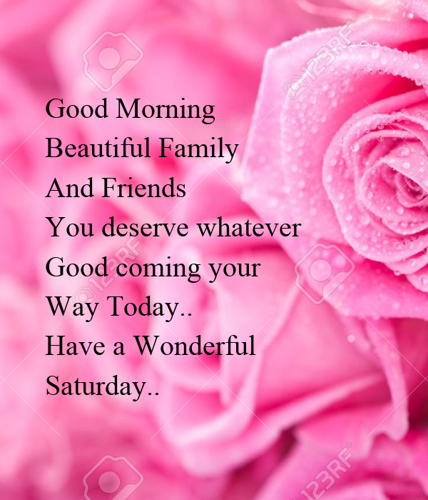 Good Morning Saturday Family And Friends Images Archidev