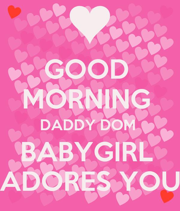 Good morning daddy please cum in my pussy