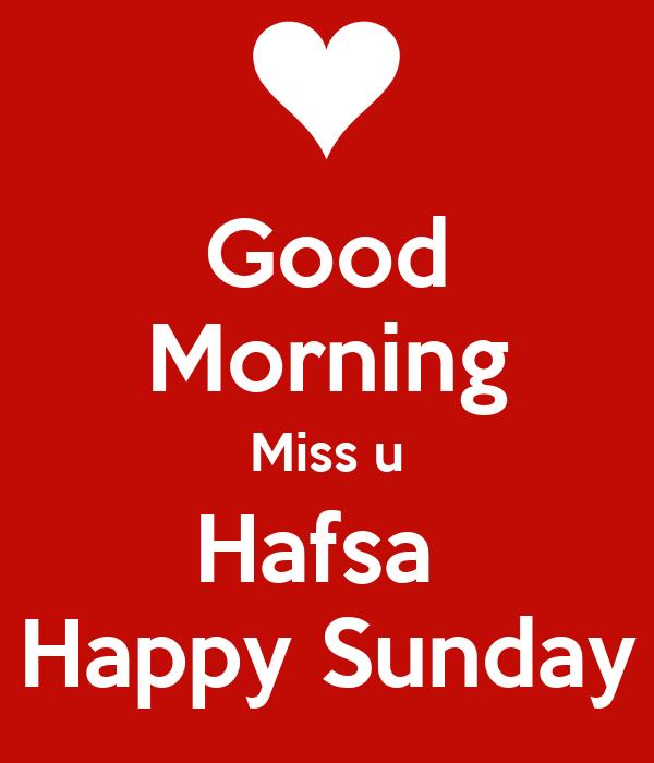 Good Morning Miss German : Good morning miss u hafsa happy sunday poster jd keep