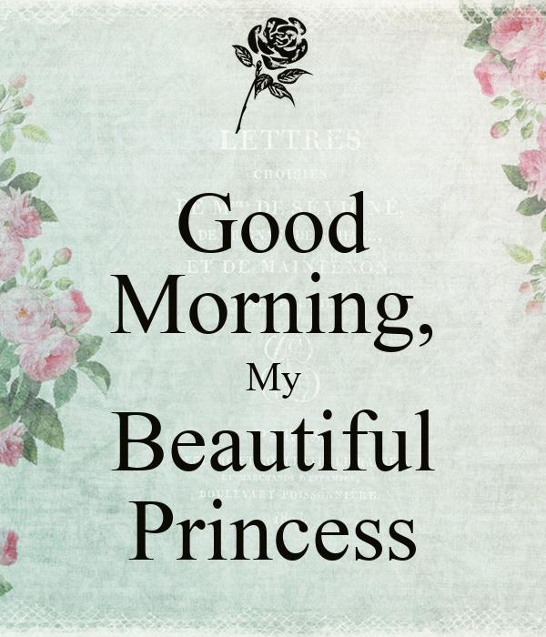 Good Morning, My Beautiful Princess