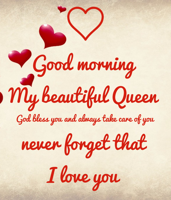Good Morning Beautiful My Love : Good morning my beautiful queen god bless you and always