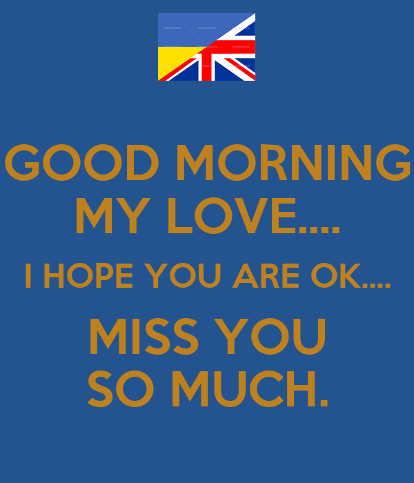 Good Morning My Love Miss You :