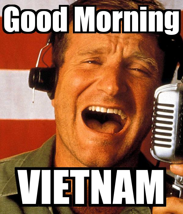 Good Morning Vietnam Quotes Good Morning VIETNAM Poster | cliff | Keep Calm o Matic Good Morning Vietnam Quotes