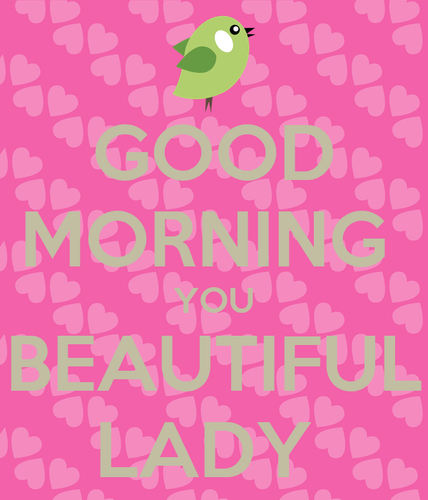 Good Morning Lady German : Good morning you beautiful lady poster c keep calm o matic