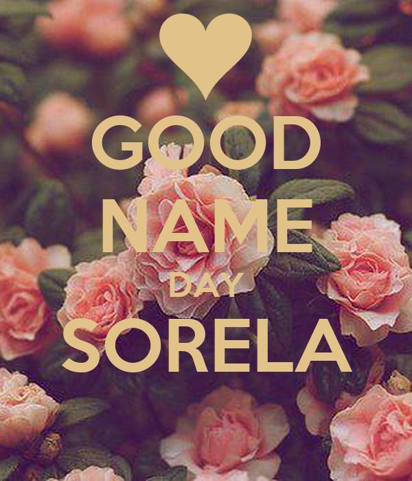 GOOD NAME DAY SORELA