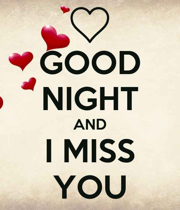 Good Night And I Miss You Poster Eriel Keep Calm O Matic