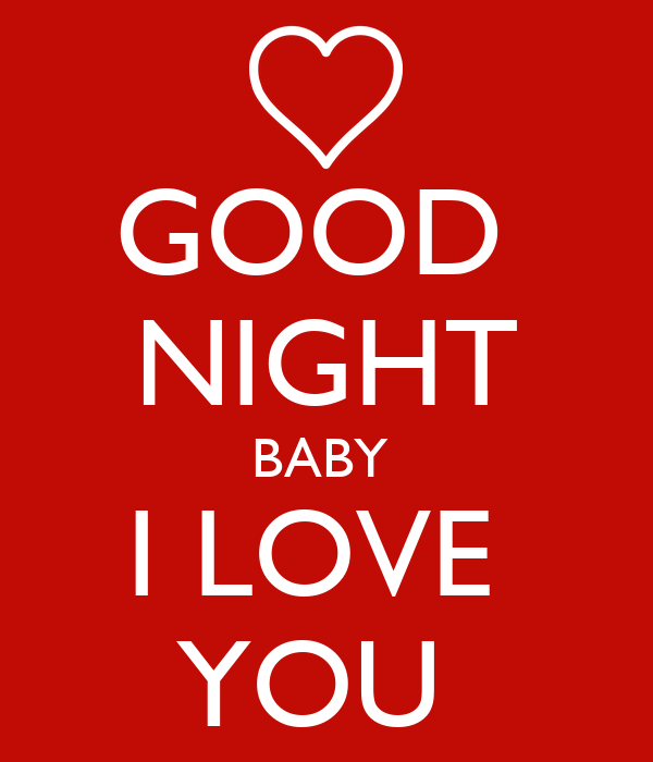 Good Night Baby I Love You Poster Jure Keep Calm O Matic