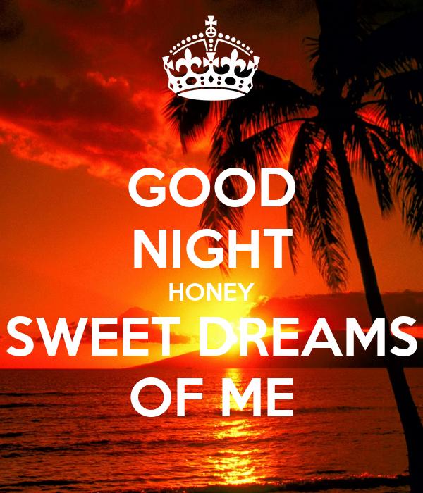 Good Night Honey Sweet Dreams Of Me Poster Jamie Ginns Keep Calm