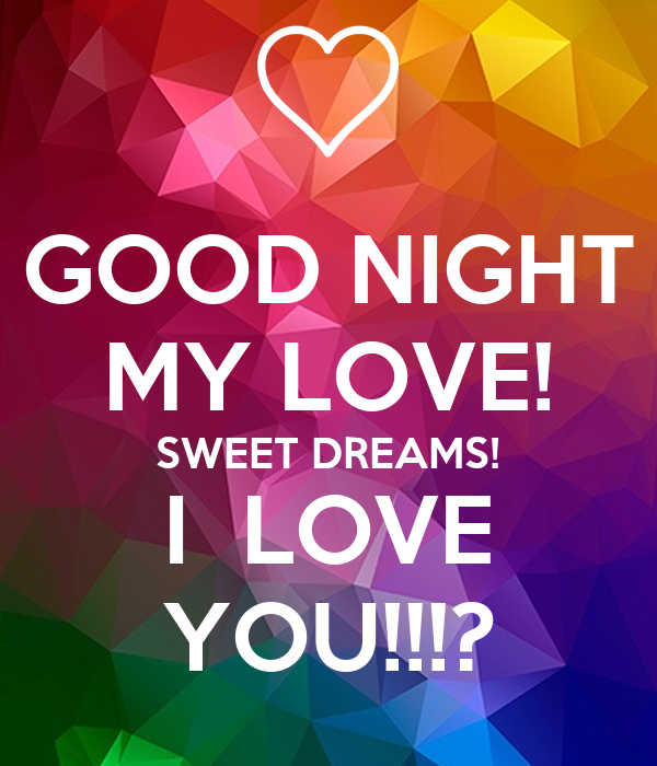Sweet Dreams My Love Images - The Best Image 2017 Goodnight Sweet Dreams My Love