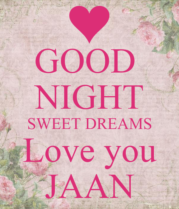 Good Night Sweet Dreams Love You Jaan Poster Aisha Keep Calm O Matic