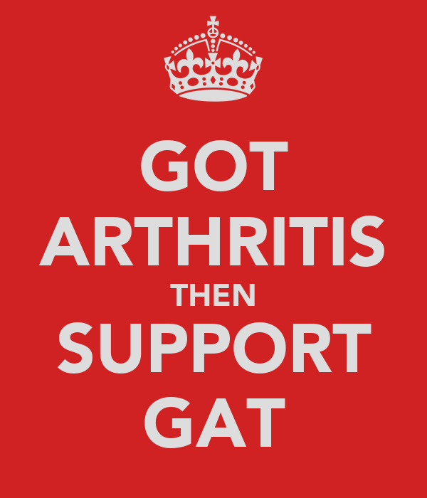 GOT ARTHRITIS THEN SUPPORT GAT
