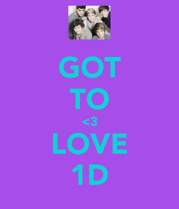 GOT TO <3 LOVE 1D