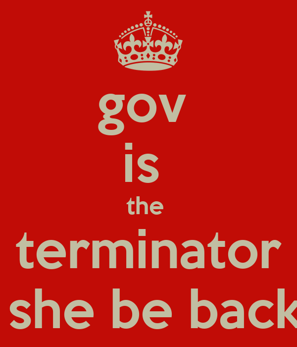 gov  is  the  terminator  she be back